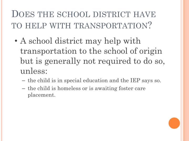 Does the school district have to help with transportation?