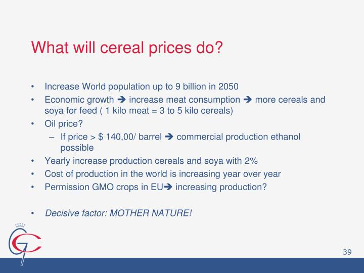 What will cereal prices do?