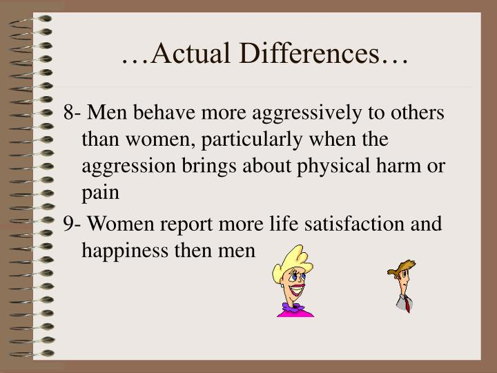 …Actual Differences…