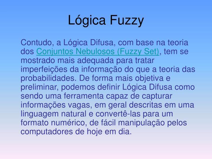 Lógica Fuzzy