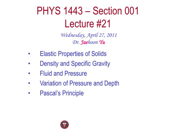 Phys 1443 section 001 lecture 21