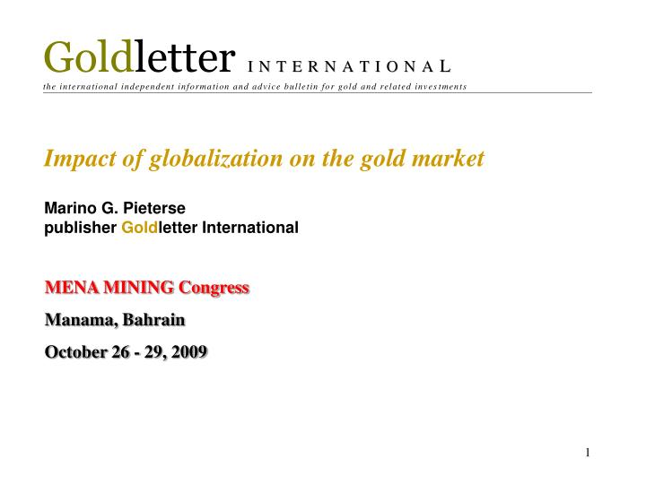 Impact of globalization on the gold market