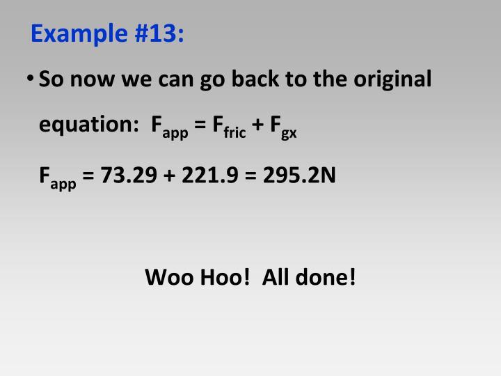 So now we can go back to the original equation: