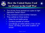 how the united states used air power in the gulf war