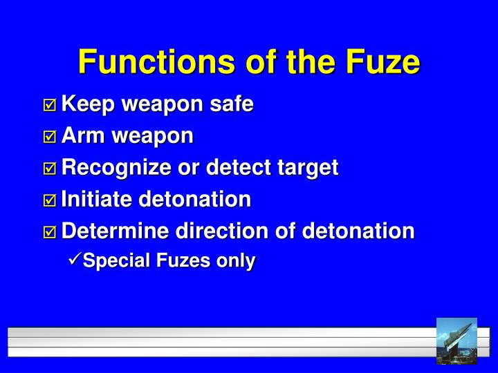 Functions of the fuze