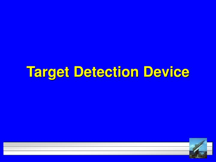 Target Detection Device