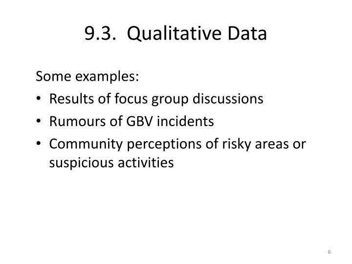 9.3.  Qualitative Data
