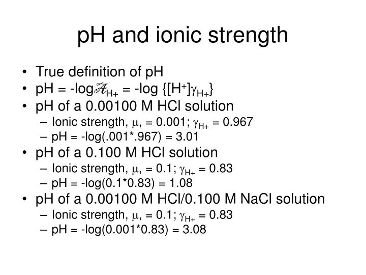 pH and ionic strength