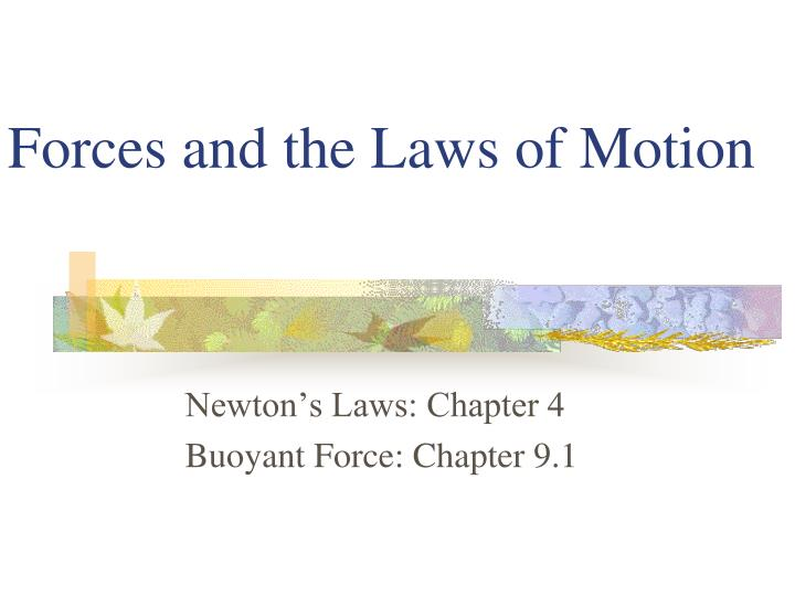forces and the laws of motion n.