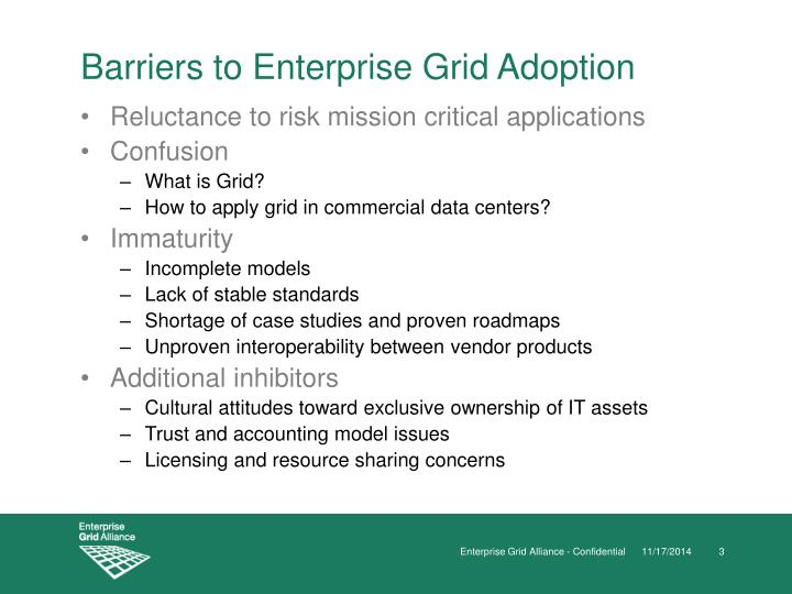 Barriers to enterprise grid adoption