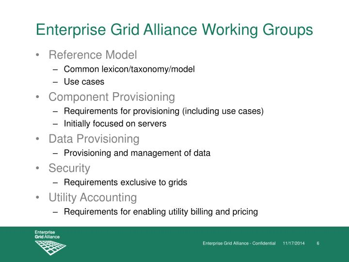 Enterprise Grid Alliance Working Groups