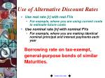 use of alternative discount rates1