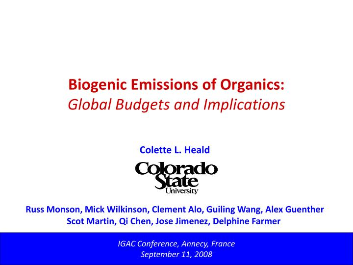 Biogenic emissions of organics global budgets and implications