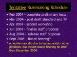 tentative rulemaking schedule