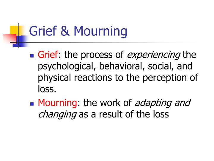 Grief & Mourning