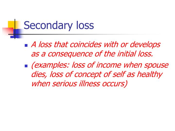 Secondary loss