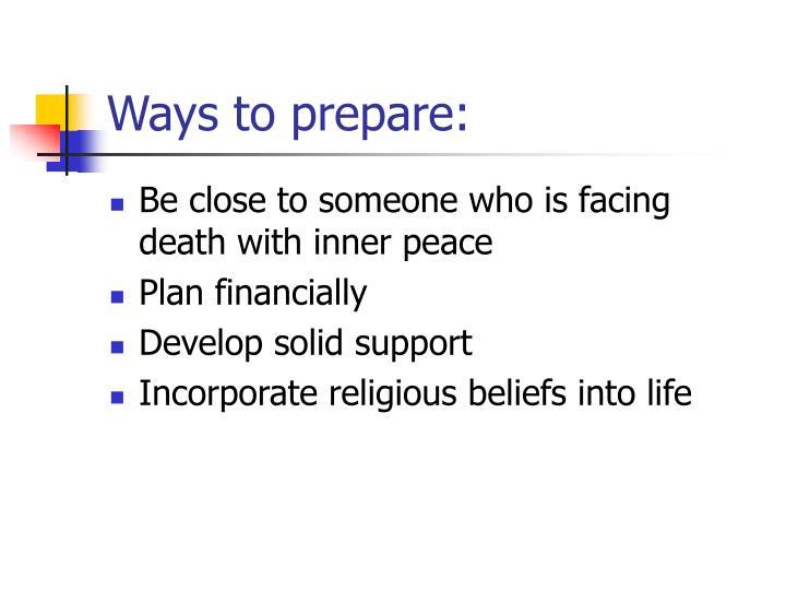 Ways to prepare: