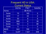 frequent hd in usa current status
