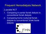 frequent hemodialysis network