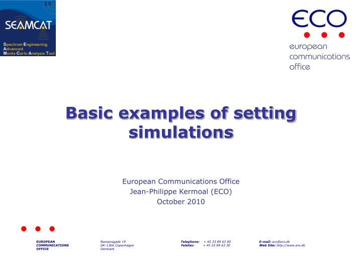 Basic examples of setting simulations