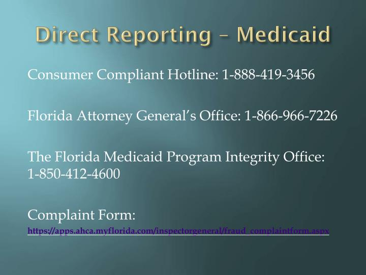 Direct Reporting – Medicaid