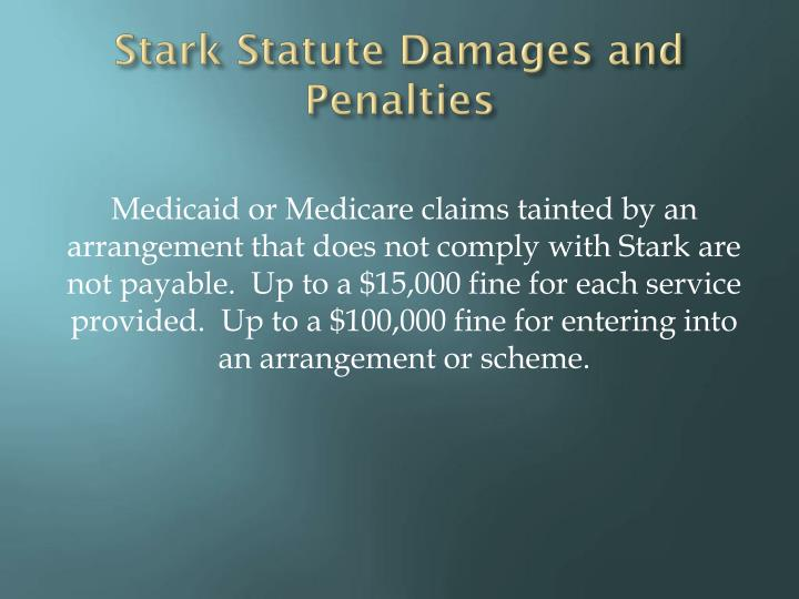 Stark Statute Damages and Penalties