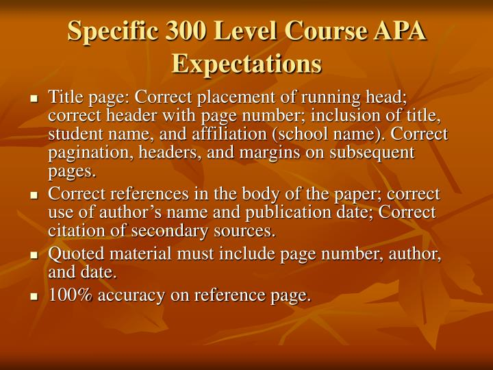 Specific 300 Level Course APA Expectations