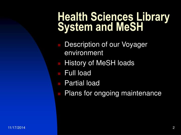 Health sciences library system and mesh