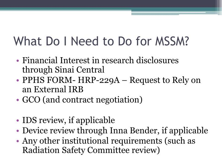 What Do I Need to Do for MSSM?