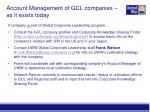 account management of gcl companies as it exists today