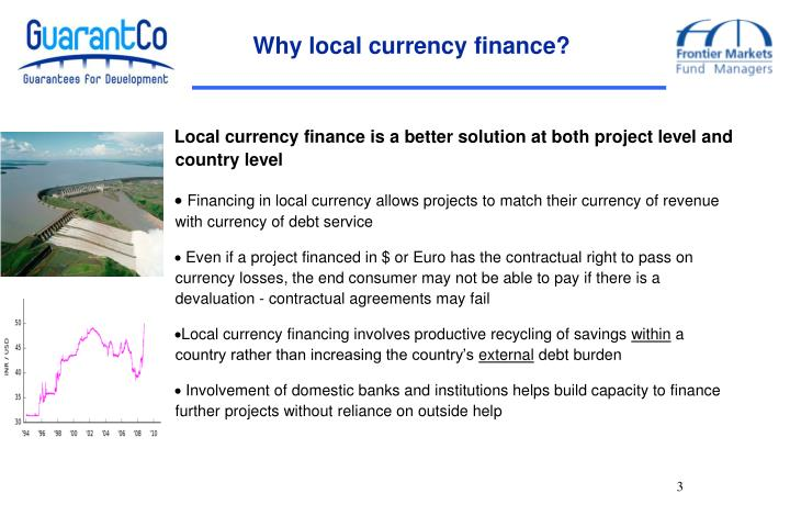 Why local currency finance