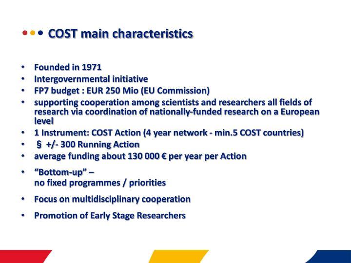 Cost main characteristics