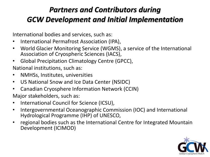 Partners and contributors during gcw development and initial implementation