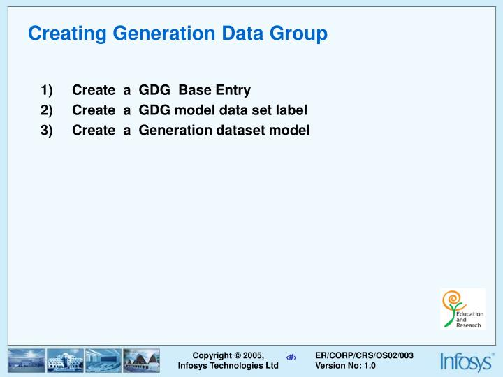 Creating Generation Data Group