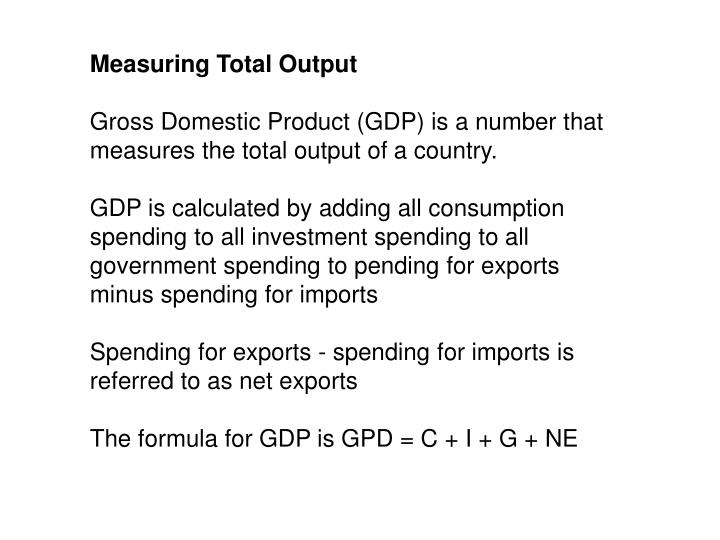 Measuring Total Output