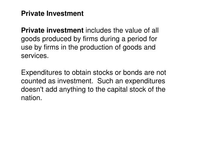 Private Investment