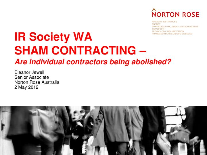 ir society wa sham contracting are individual contractors being abolished