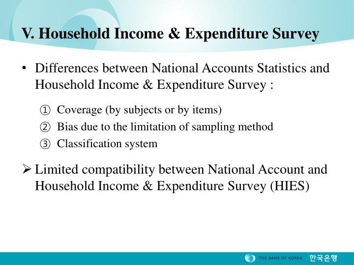 V. Household Income & Expenditure Survey