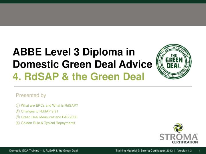 abbe level 3 diploma in domestic green deal advice 4 rdsap the green deal n.