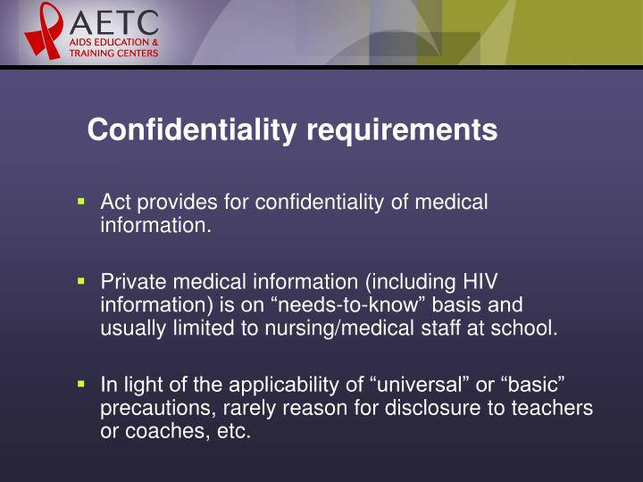 Confidentiality requirements