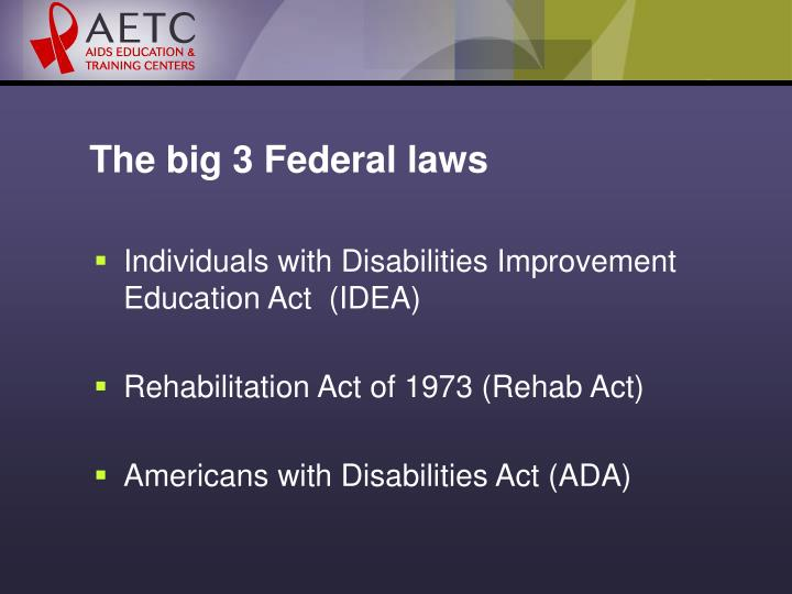 The big 3 Federal laws