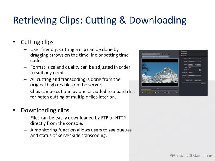 Retrieving Clips: Cutting & Downloading