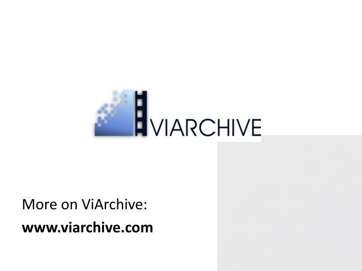 More on ViArchive: