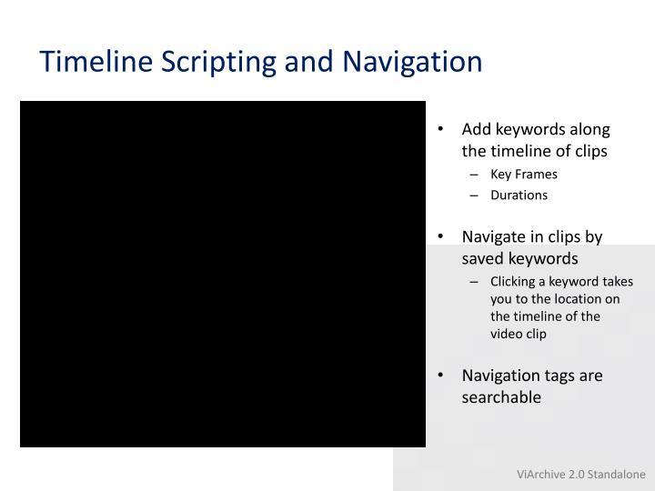 Timeline Scripting and Navigation
