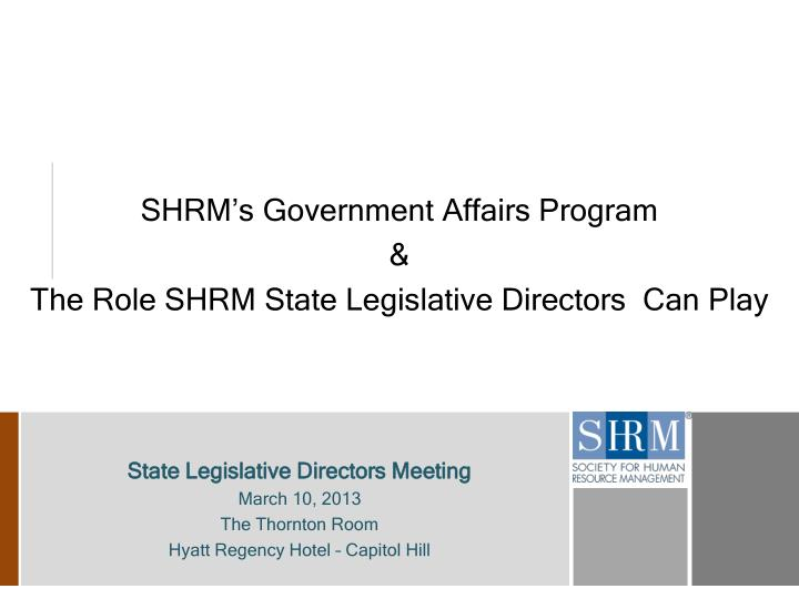 SHRM's Government Affairs Program