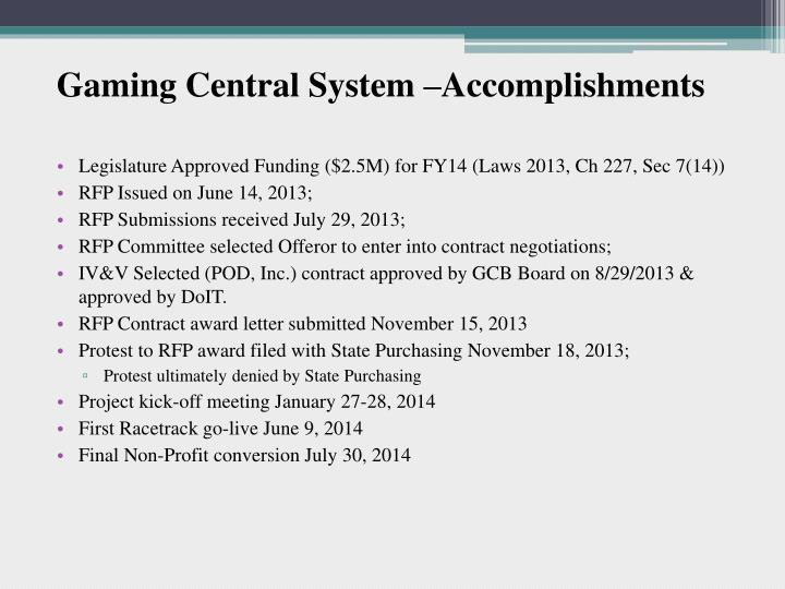 Gaming Central System –Accomplishments