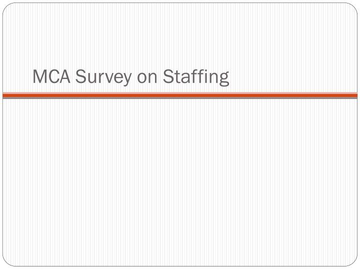 MCA Survey on Staffing