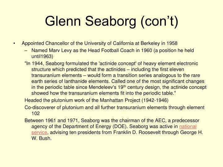Glenn Seaborg (con't)