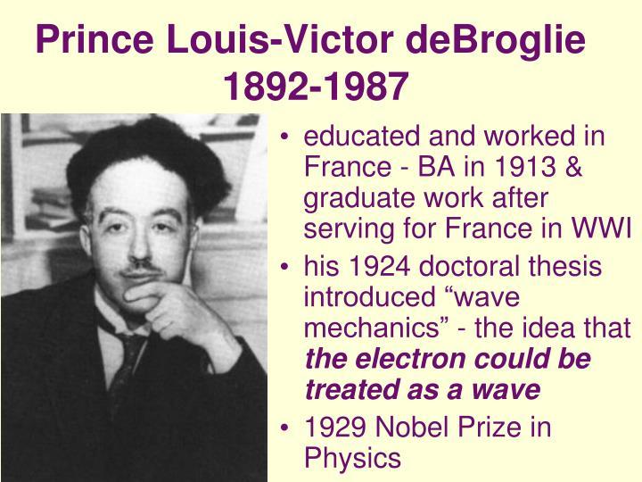 Prince Louis-Victor deBroglie
