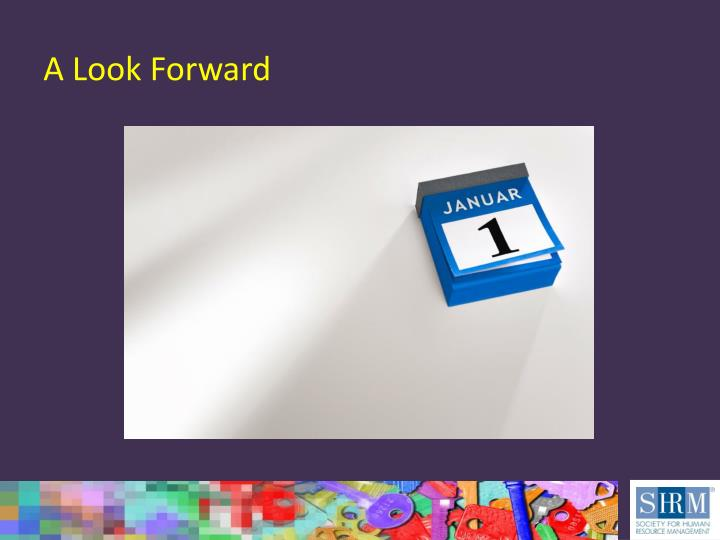 A Look Forward
